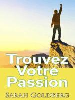 Trouvez Votre Passion
