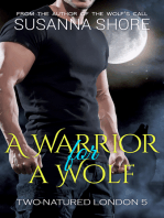 A Warrior for a Wolf. Two-Natured London 5.