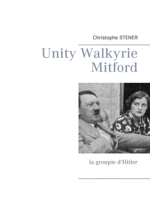 Unity Walkyrie Mitford: la groupie d'Hitler