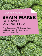 A Joosr Guide to... Brain Maker by David Perlmutter