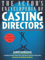 The Actor's Encyclopedia of Casting Directors: Conversations with Over 100 Casting Directors on How to Get the Job