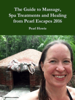 The Guide to Massage, Spa Treatments and Healing from Pearl Escapes 2016