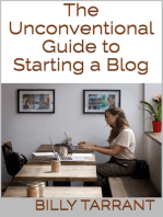 The Unconventional Guide to Starting a Blog
