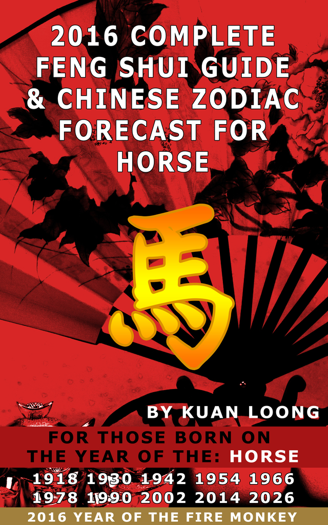 2016 Horse Feng Shui Guide & Chinese Zodiac Forecast by ... - photo#49