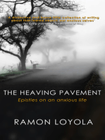 The Heaving Pavement: Epistles on an anxious life
