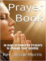 Prayer Book – 16 Days of Powerful Prayers to Change Your Destiny
