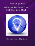 Amazing Facts – 340 Incredible Facts That Will Blow Your Mind