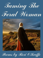 Taming The Feral Woman