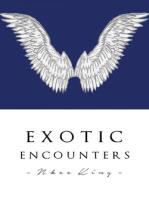 Exotic Encounters
