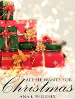 All He Wants for Christmas (Ash and Flames, #3)