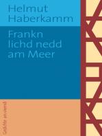 Frankn lichd nedd am Meer (eBook)