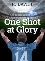 One Shot at Glory