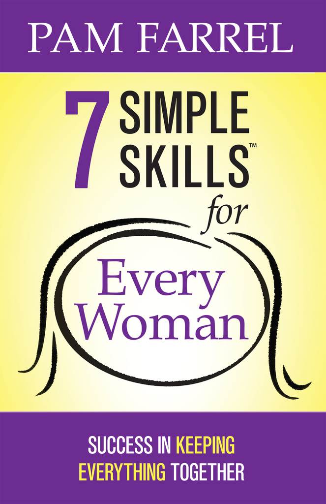 7 Simple Skills For Every Woman By Pam Farrel By Pam Farrel Read