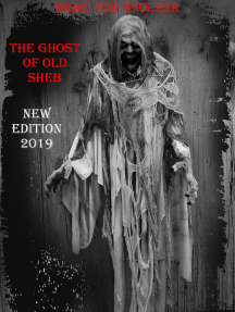The Ghost of Old Sheb