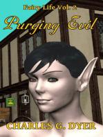 Purging Evil