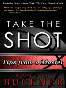 Take the Shot: Tips from a Master