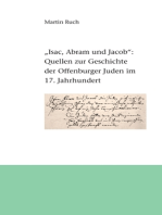 """""""Isac, Abram und Jacob die Juden..."""""""
