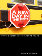 A New Day in the Delta: Inventing School Desegregation As You Go