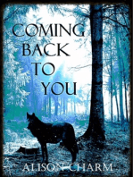 Coming Back To You (Complete)