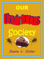 Our Unvirtuous Society