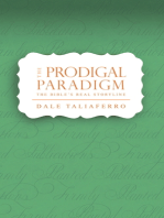 The Prodigal Paradigm