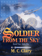 Soldier From the Sky, Book Two
