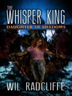 The Whisper King Book 2
