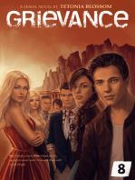 Grievance: Episode 8