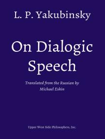 On Dialogic Speech