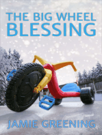 The Big Wheel Blessing
