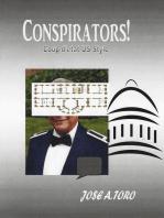 Conspirators!