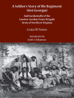 A Soldier's Story of His Regiment (61st Georgia): And Incidentally of the Lawton-Gordon-Evans Brigade Army of Northern Virginia