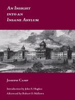 An Insight into an Insane Asylum