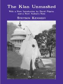 The Klan Unmasked: With a New Introduction by David Pilgrim and a New Author's Note