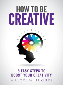 How to be Creative: How to, #1
