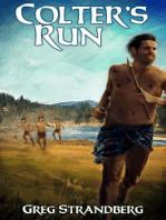Colter's Run (Mountain Man Series, #3)