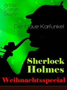 """Sherlock Holmes Weihnachtsspecial - Der blaue Karfunkel: Mit """"Eine Studie in Scharlachrot"""" - Der erste Auftritt von Sherlock Holmes und die Geschichte der Begegnung von Watson und Holmes (Krimi-Klassiker)"""
