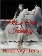 Phase One: Identify: Territory of the Dead, #1