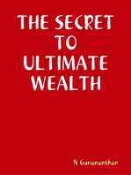 The Secret to Ultimate Wealth