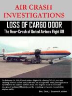 Air Crash Investigations - Loss of Cargo Door - The Near Crash of United Airlines Flight 811
