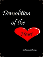 Demolition of the Heart