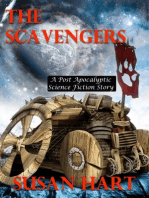 The Scavengers - A Post Apocalyptic Science Fiction Story