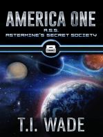 AMERICA ONE- A.S.S. Astermine's Secret Society (Book 8)