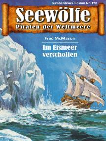 Seewölfe - Piraten der Weltmeere 172: Im Eismeer verschollen