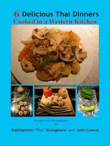 6 Delicious Thai Dinners