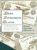 Debt, Investment, Slaves
