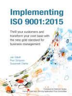 Implementing ISO 9001:2015: Thrill your customers and transform your cost base with the new gold standard for business management