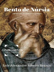 Bento de Núrsia (SÉRIE CONHECIMENTO, #6)
