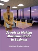 The Secrets Of Making Maximum Profits In Business