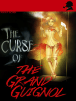 The Curse of the Grand Guignol